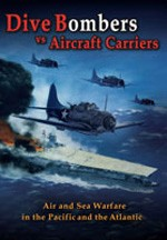 Dive Bombers vs Aircraft Carriers