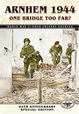 Arnhem 1944: One Bridge Too Far?