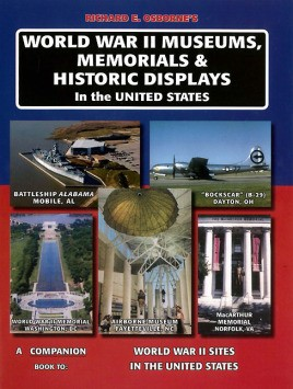 World War II Museums, Memorials & Historic Displays in the United States