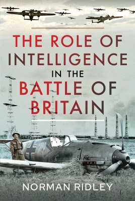 The Role of Intelligence in the Battle of Britain