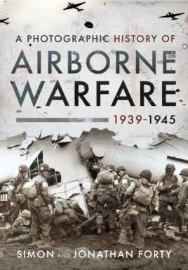 A Photographic History of Airborne Warfare, 1939–1945