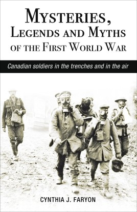 Mysteries, Legends and Myths of the First World War