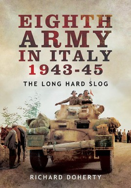 Eighth Army in Italy 1943 – 45