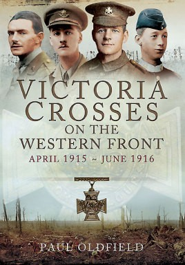 Victoria Crosses on the Western Front - April 1915 to June 1916