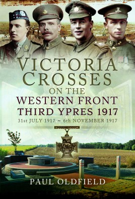 Victoria Crosses on the Western Front – Third Ypres 1917