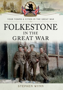 Folkestone in the Great War