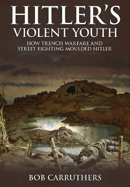 Hitler's Violent Youth