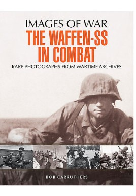 The Waffen SS in Combat
