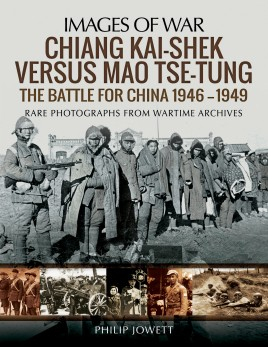 Chiang Kai-shek versus Mao Tse-tung: The Battle for China 1946–1949