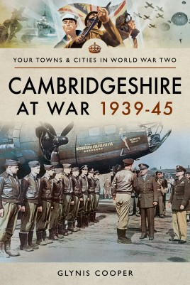Cambridgeshire at War 1939–45