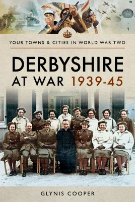 Derbyshire at War 1939–45