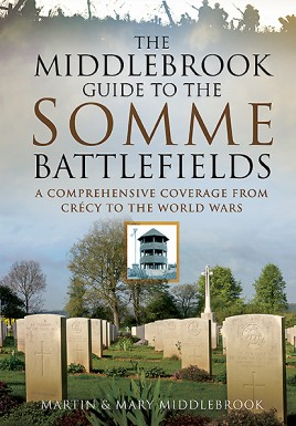 The Middlebrook Guide to the Somme Battlefields