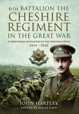 The 6th Battalion the Cheshire Regiment in the Great War