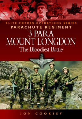 3 Para - Mount Longdon - The Bloodiest Battle