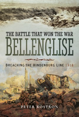 The Battle That Won the War - Bellenglise