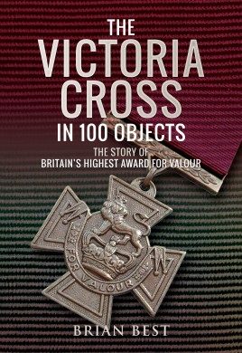 The Victoria Cross in 100 Objects