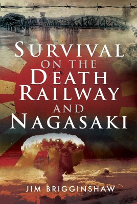 Survival on the Death Railway and Nagasaki