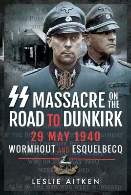 SS Massacre on the Road to Dunkirk
