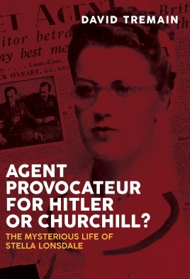 Agent Provocateur for Hitler or Churchill?
