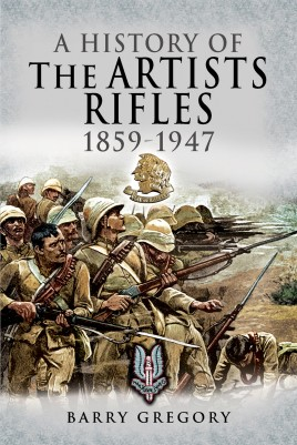 A History of the Artists Rifles, 1859–1947