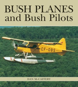 Bush Planes and Bush Pilots