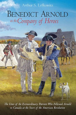 Benedict Arnold in the Company of Heroes