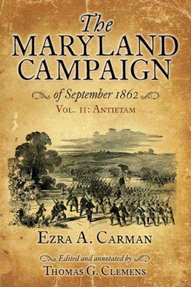 The Maryland Campaign of September 1862. Volume II