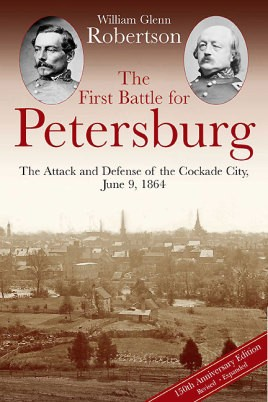 The First Battle for Petersburg