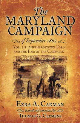 The Maryland Campaign of September 1862. Volume III