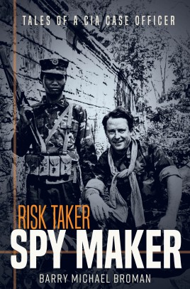 Risk Taker, Spy Maker