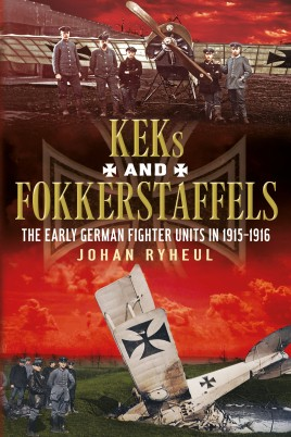 KEK's and Fokkerstaffels – The early German fighter units in 1915-1916
