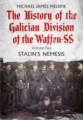 The History of the Galician Division of the Waffen SS. Volume 2