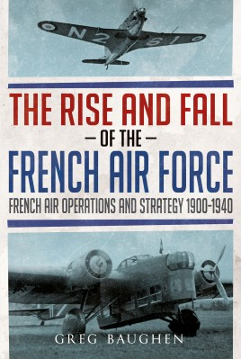 The Rise and Fall of the French Air Force
