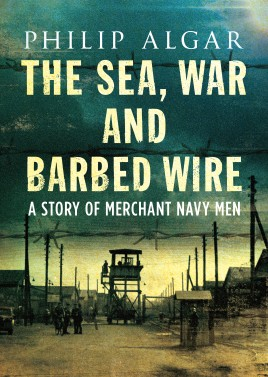 The Sea, War and Barbed Wire