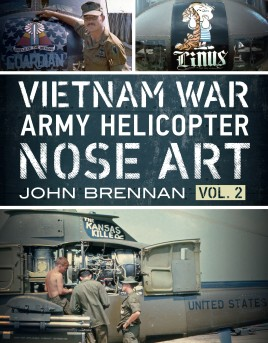 Vietnam War Army Helicopter Nose Art, Vol 2