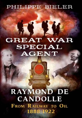 Great War Special Agent Raymond de Candolle
