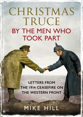 Christmas Truce by the Men Who Took Part