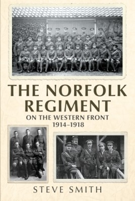 The Norfolk Regiment on the Western Front