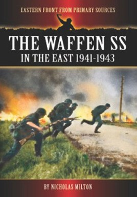 The Waffen SS in the East: 1941-1943