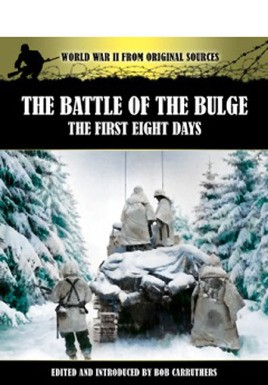 The Battle of the Bulge: The First Eight Days