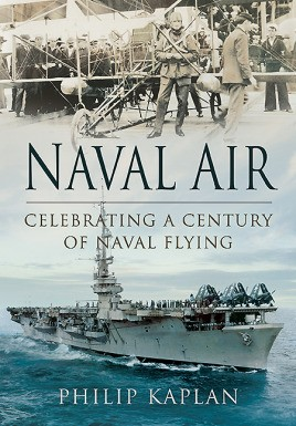 Naval Air: Celebrating a Century of Naval Flying