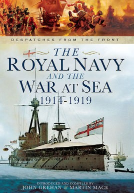 The Royal Navy and the War at Sea - 1914-1919