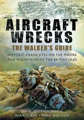 Aircraft Wrecks: The Walker's Guide