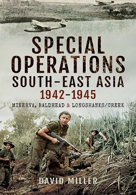 Special Forces Operations in South-East Asia 1941 - 1945