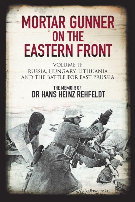 Mortar Gunner on the Eastern Front. Volume II
