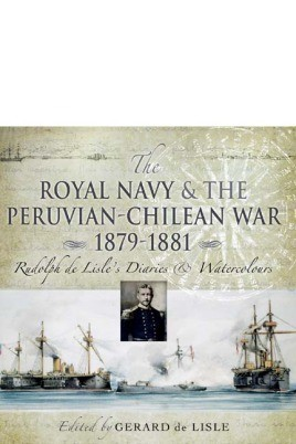Royal Navy and the Peruvian-Chilean War 1879 - 1881