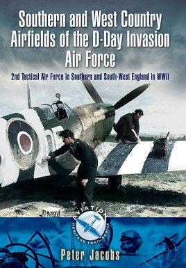 Southern and West Country Airfields of the D-Day Invasion
