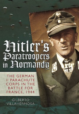 Hitler's Paratroopers in Normandy