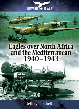 Eagles Over North Africa and the Mediterranean 1940 - 1943