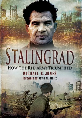 Stalingrad: How the Red Army Triumphed